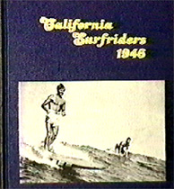 California Surfriders 1946 by 'Doc' Ball